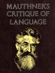 Mauthner's Critique of Language