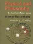 Physics and Philosophy. The Revolution in Modern Science