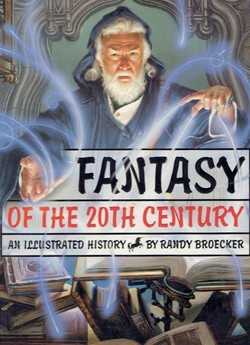 Fantasy of the 20th Century. An Illustrated History