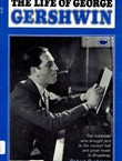 The Life of George Gershwin