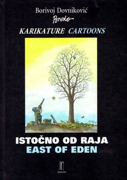 Istočno od raja. Karikature / East of Eden. Cartoons