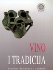 Vino i tradicija / Wine and Tradition