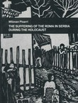 The Suffering of the Roma in Serbia during the Holocaust