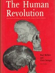 The Human Revolution. Behavioural and Biological Perspectives on the Origins of Modern Humans