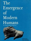 The Emergence of Modern Humans. An Archaeological Perspective