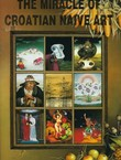The Miracle of Croatian Naive Art