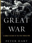 The Great War. A Combat History of the First World War