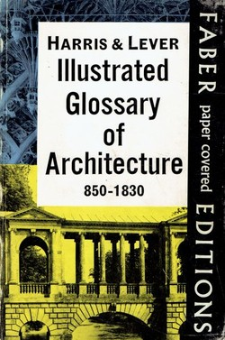 Illustrated Glossary of Architecture 850-1830