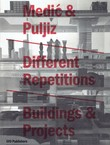 Different Repetitions / Buildings & Projects 1999-2009