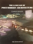 The Language of Post-Modern Architecture (6th Ed.)