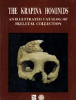 The Krapina Hominids. An Illustrated Catalog of Skeletal Collection
