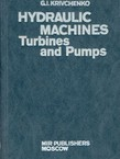 Hydraulic Machines. Turbines and Pumps
