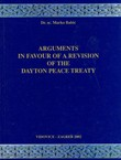 Arguments in Favour of a Revision of the Dayton Peace Treaty