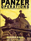 Panzer Operations. The Eastern Front Memoir of General Raus, 1941-1945