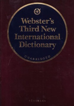 Webster's Third New International Dictionary. Unabridged
