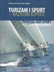 Turizam i sport - razvojni aspekti / Tourism and Sport - Aspects of Development
