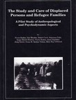 The Study and Care of Displaced Persons and Refugee Families