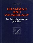 Grammar and Vocabulary for English in Police Practice