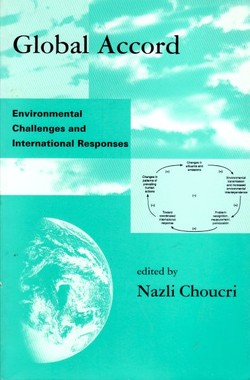 Global Accord. Environmental Challenges and International Responses