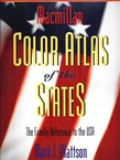 Macmillan Color Atlas of the States. The Family Reference to the USA